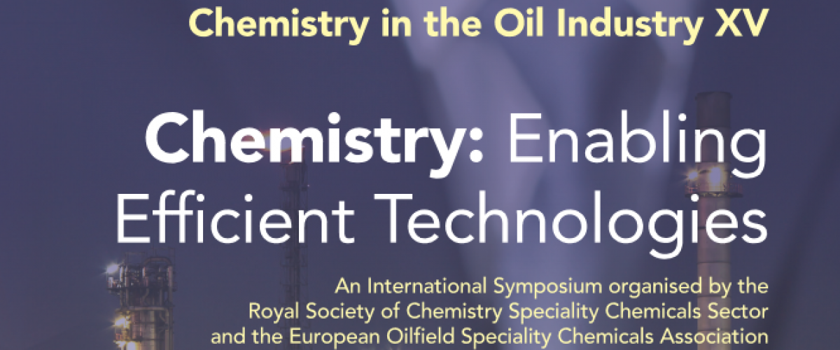 Chemistry in the Oil Industry XV – updated programme